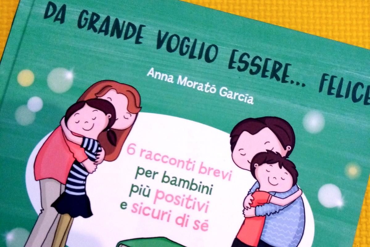 libri sulla felicità per bambini da grande voglio essere felice